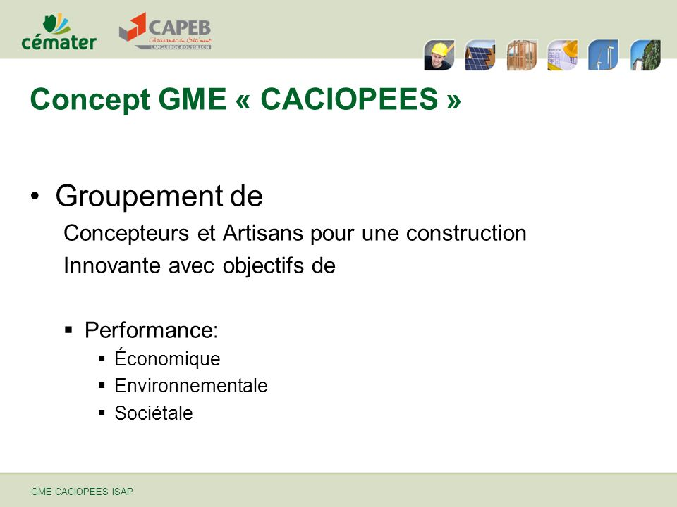 Concept GME « CACIOPEES »