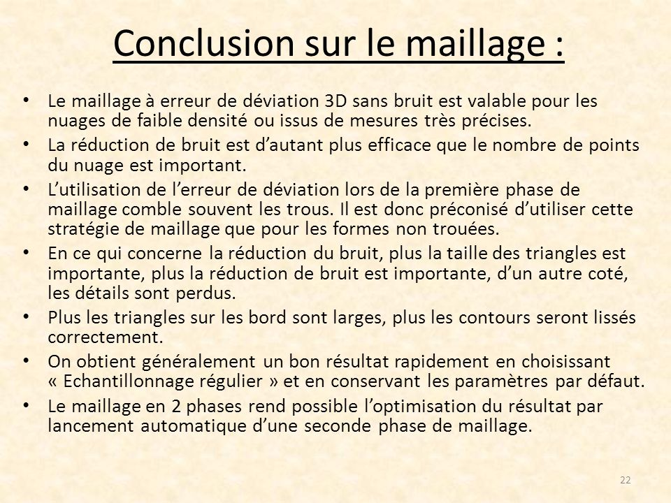 Conclusion sur le maillage :