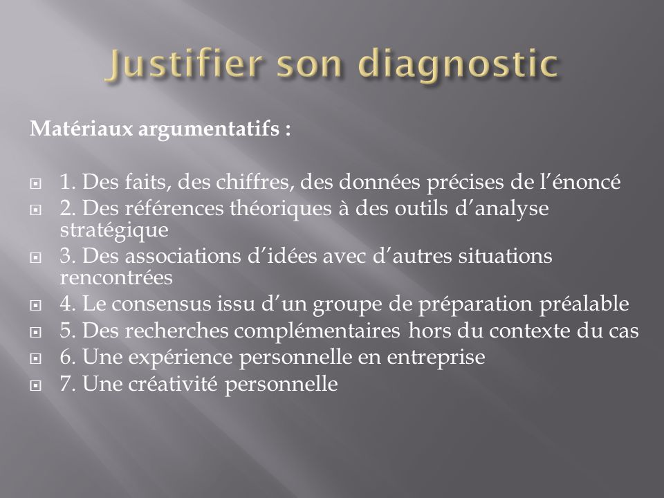 Justifier son diagnostic