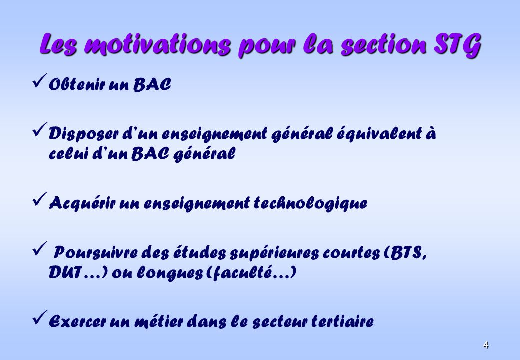 Les motivations pour la section STG