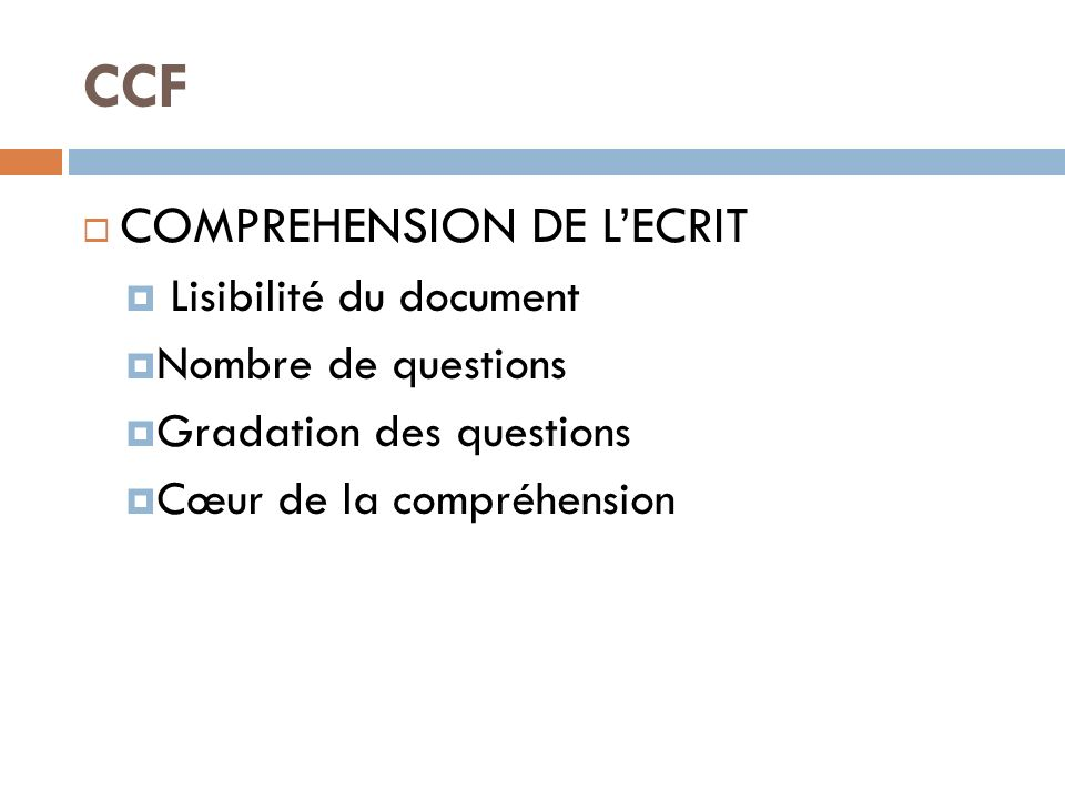 CCF COMPREHENSION DE L'ECRIT Lisibilité du document