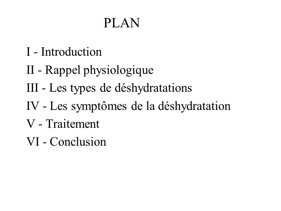 PLAN I - Introduction II - Rappel physiologique
