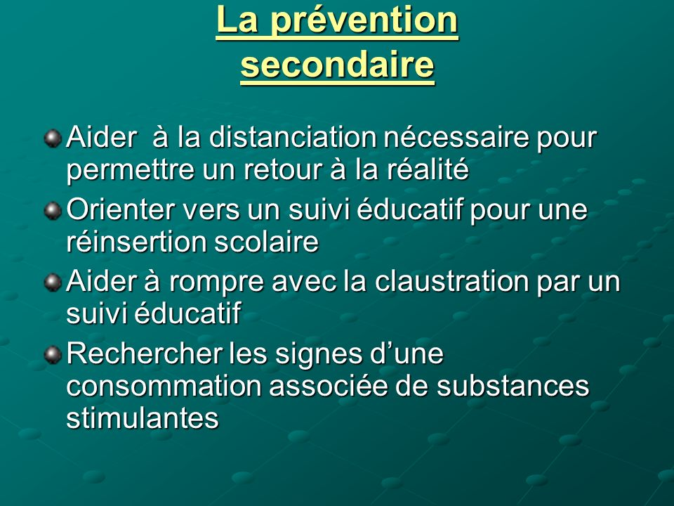 La prévention secondaire