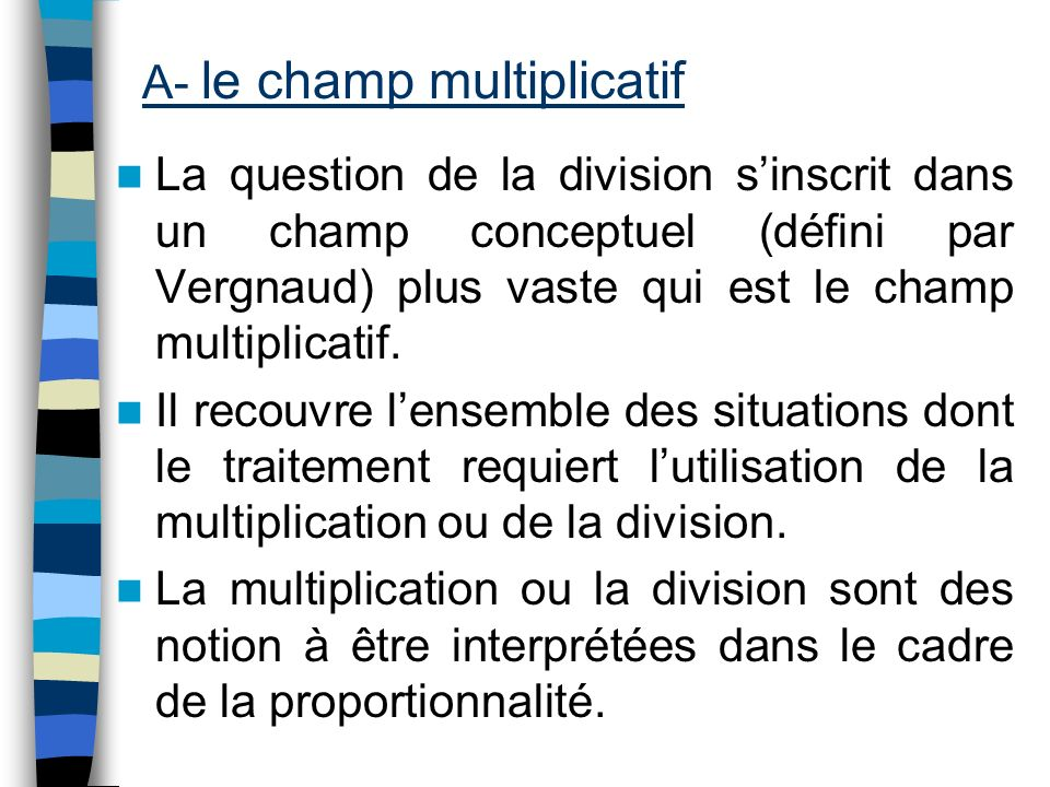 A- le champ multiplicatif