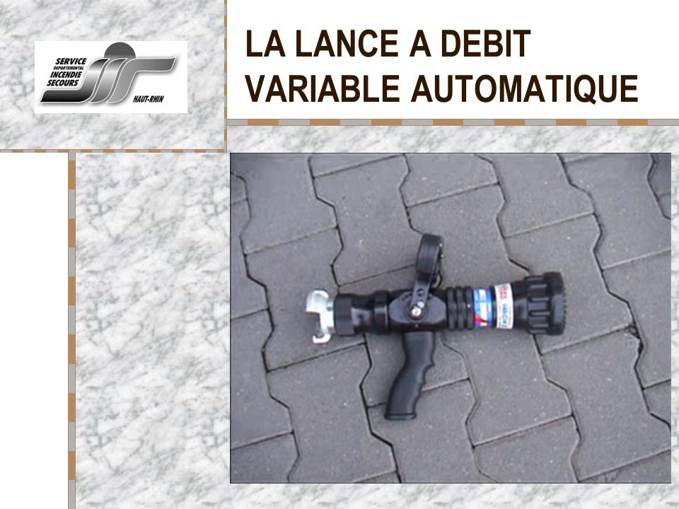 LA LANCE A DEBIT VARIABLE AUTOMATIQUE