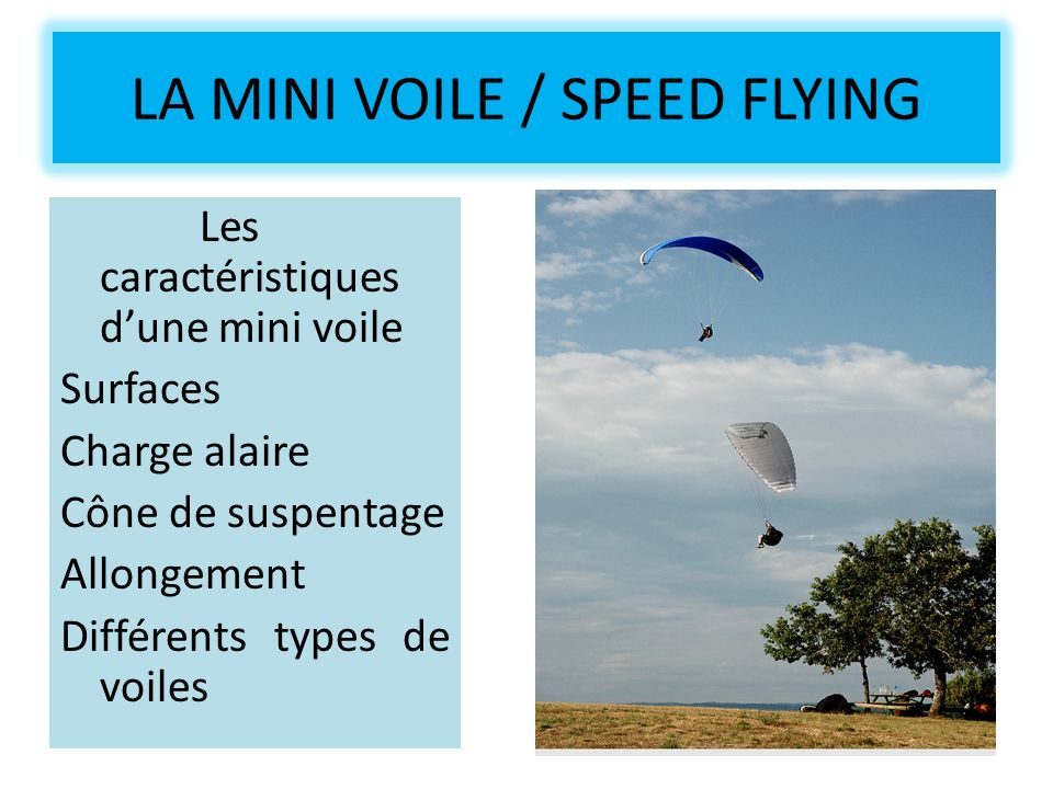 LA MINI VOILE / SPEED FLYING