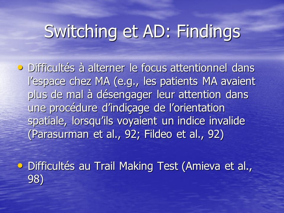 Switching et AD: Findings