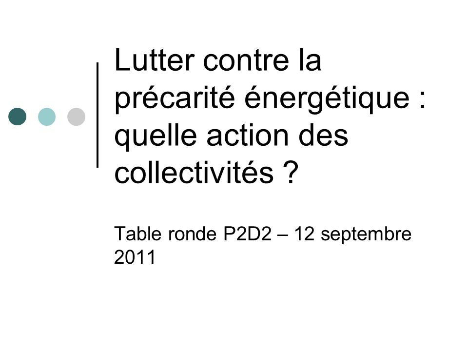 Table ronde P2D2 – 12 septembre 2011