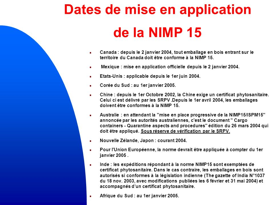 Dates de mise en application de la NIMP 15