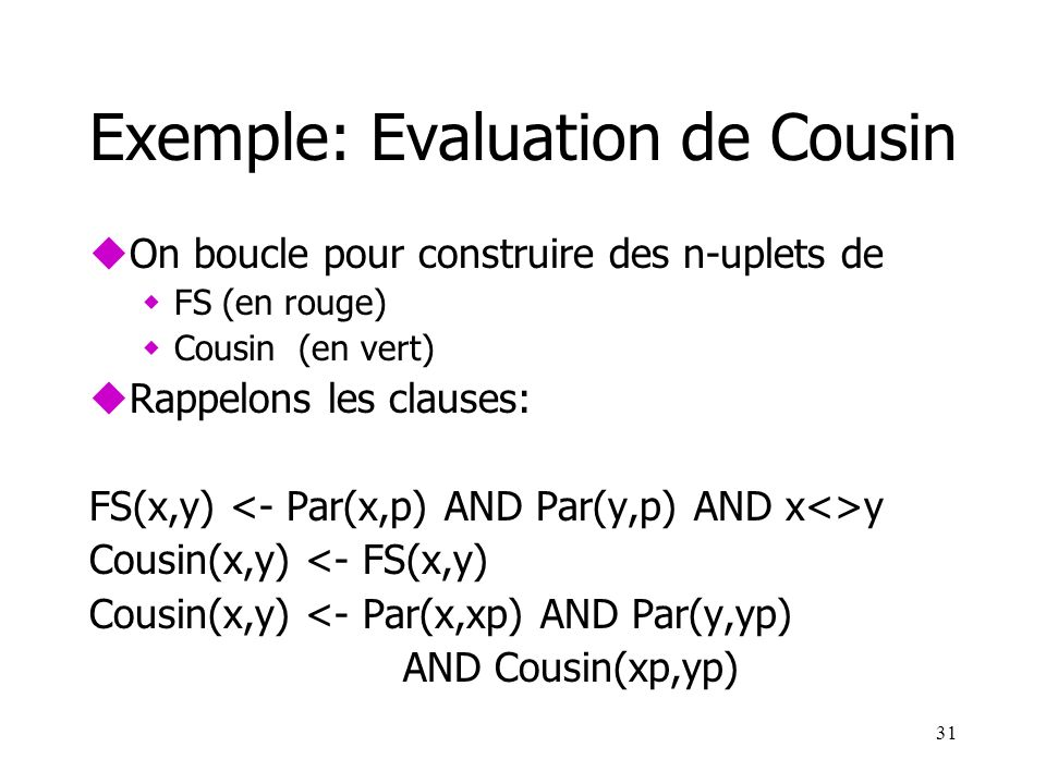 Exemple: Evaluation de Cousin
