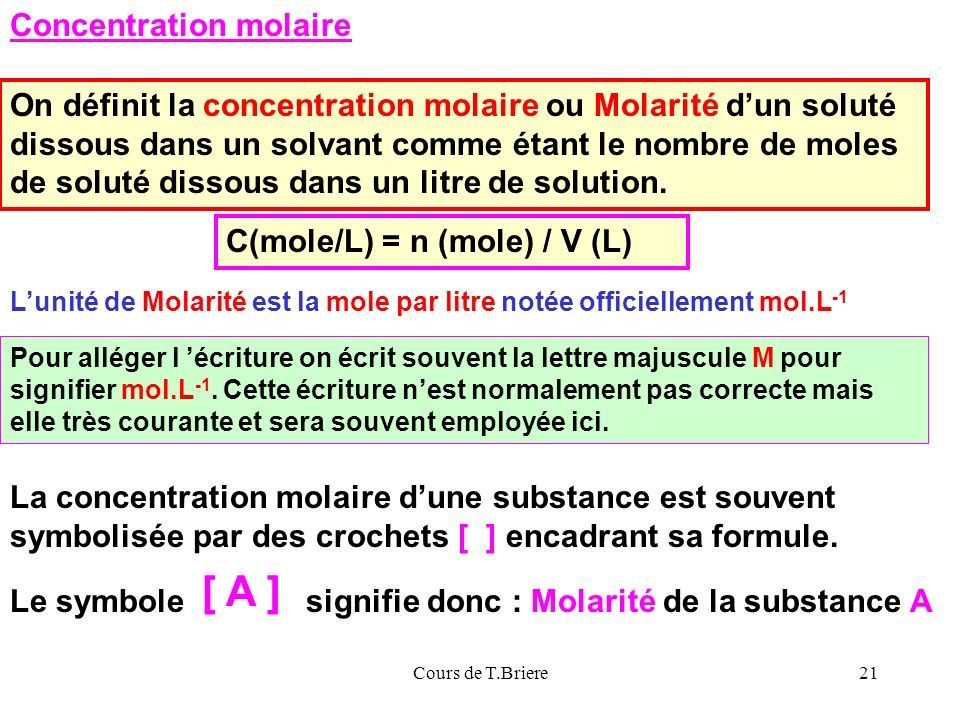 [ A ] Concentration molaire