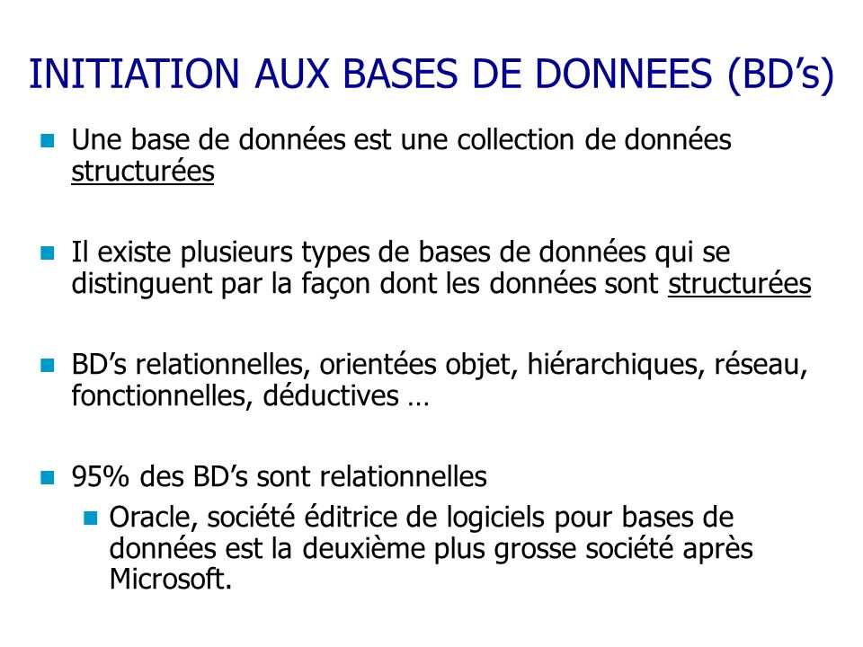 INITIATION AUX BASES DE DONNEES (BD's)