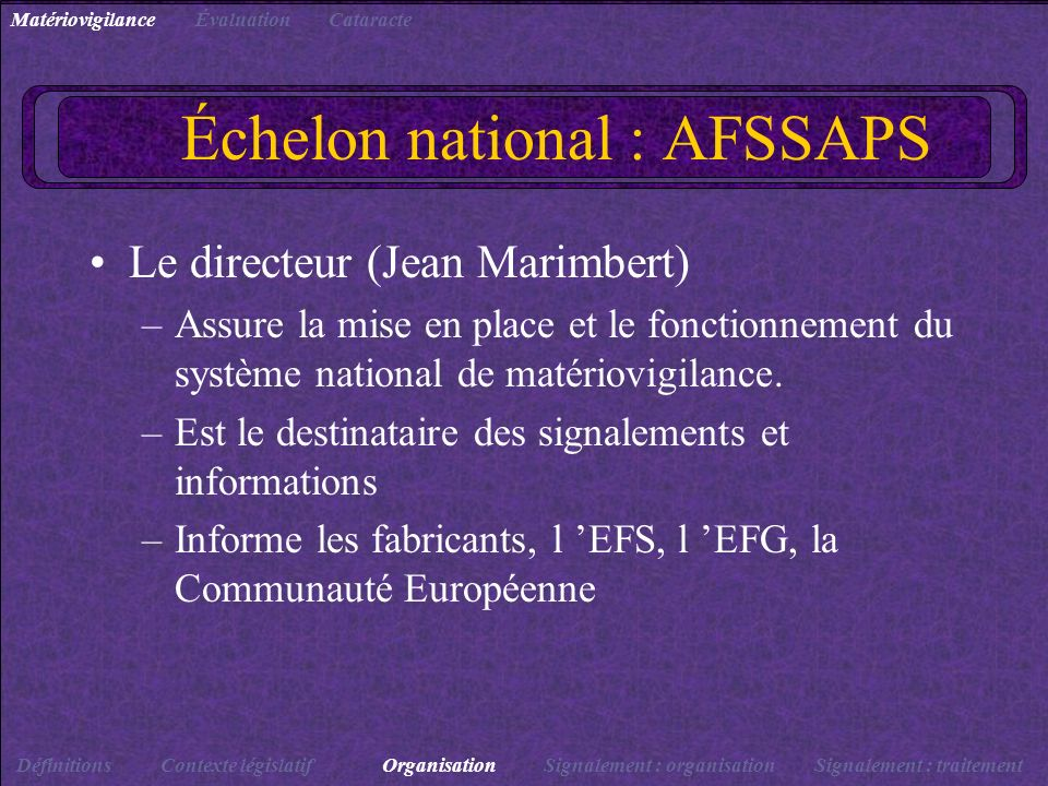 Échelon national : AFSSAPS