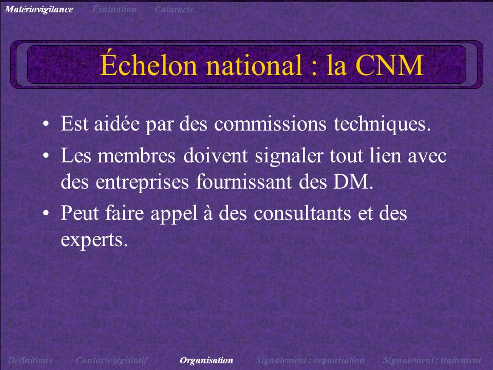 Échelon national : la CNM