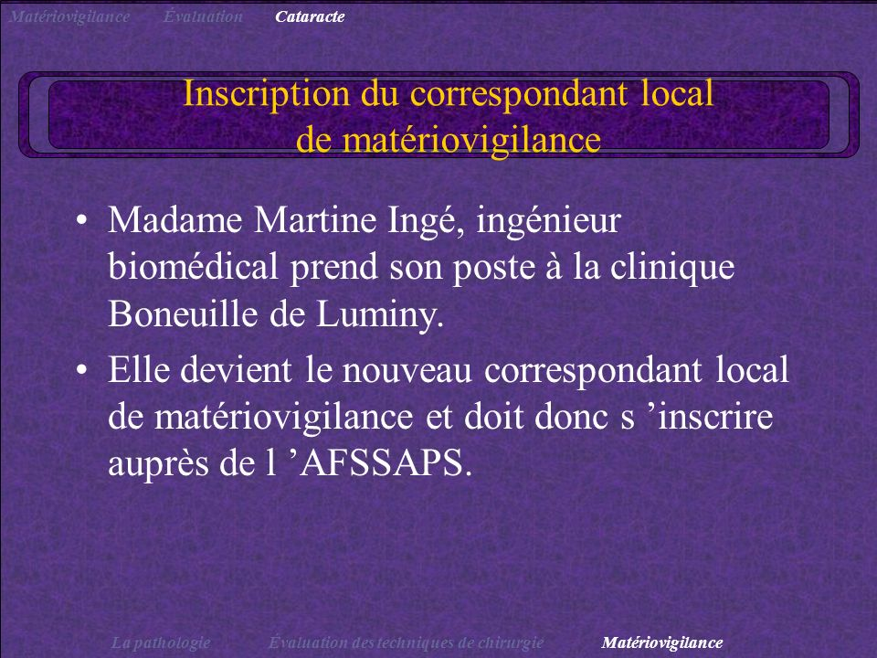 Inscription du correspondant local de matériovigilance