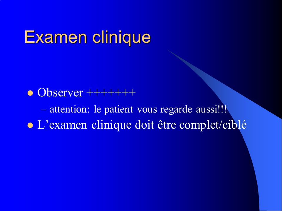 Examen clinique Observer