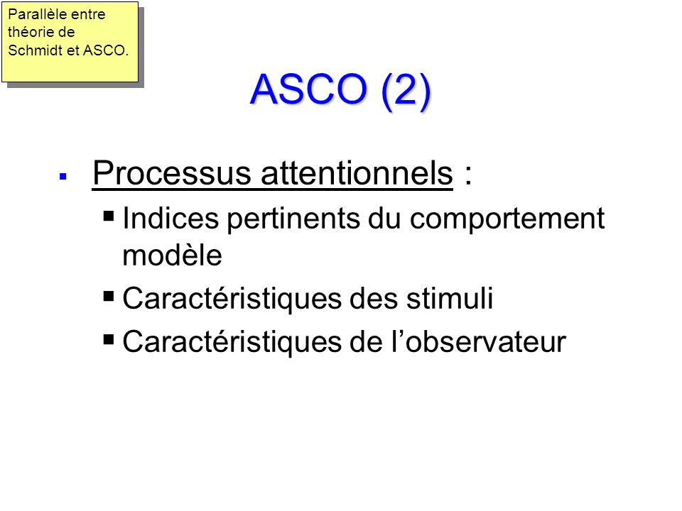 ASCO (2) Processus attentionnels :
