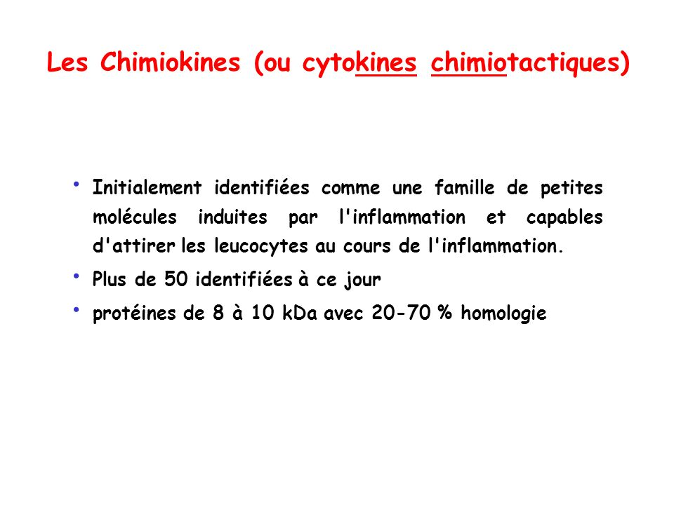 Les Chimiokines (ou cytokines chimiotactiques)