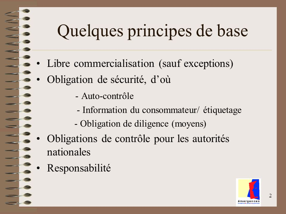 Quelques principes de base