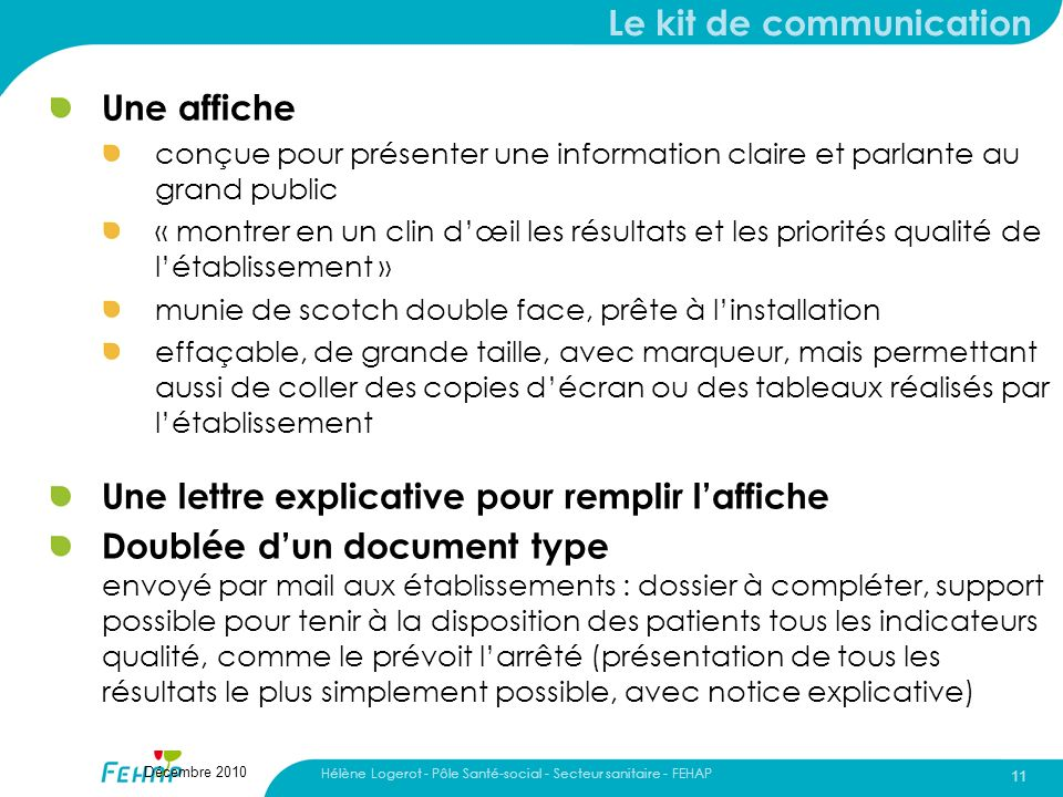 Le kit de communication