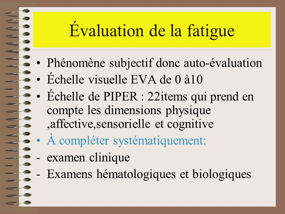 Évaluation de la fatigue