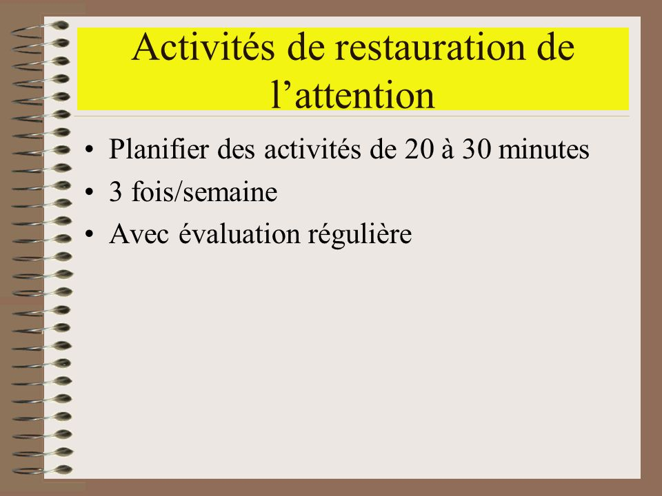 Activités de restauration de l'attention