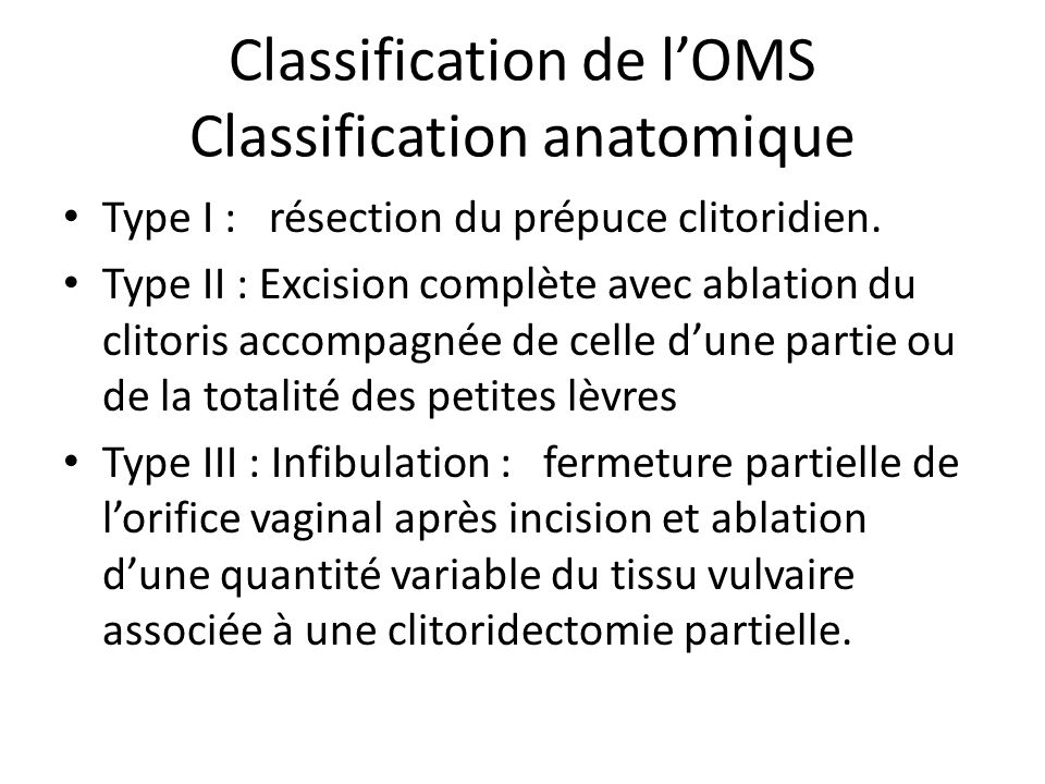 Classification de l'OMS Classification anatomique