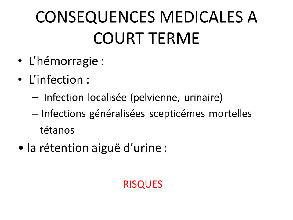 CONSEQUENCES MEDICALES A COURT TERME
