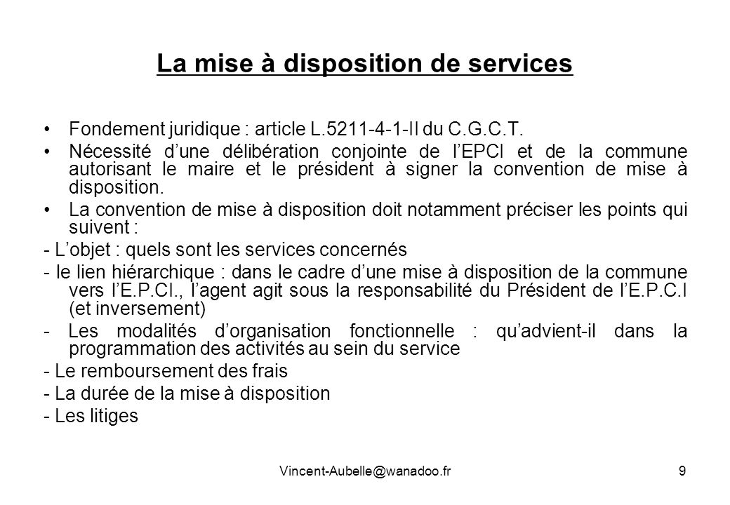 La mise à disposition de services