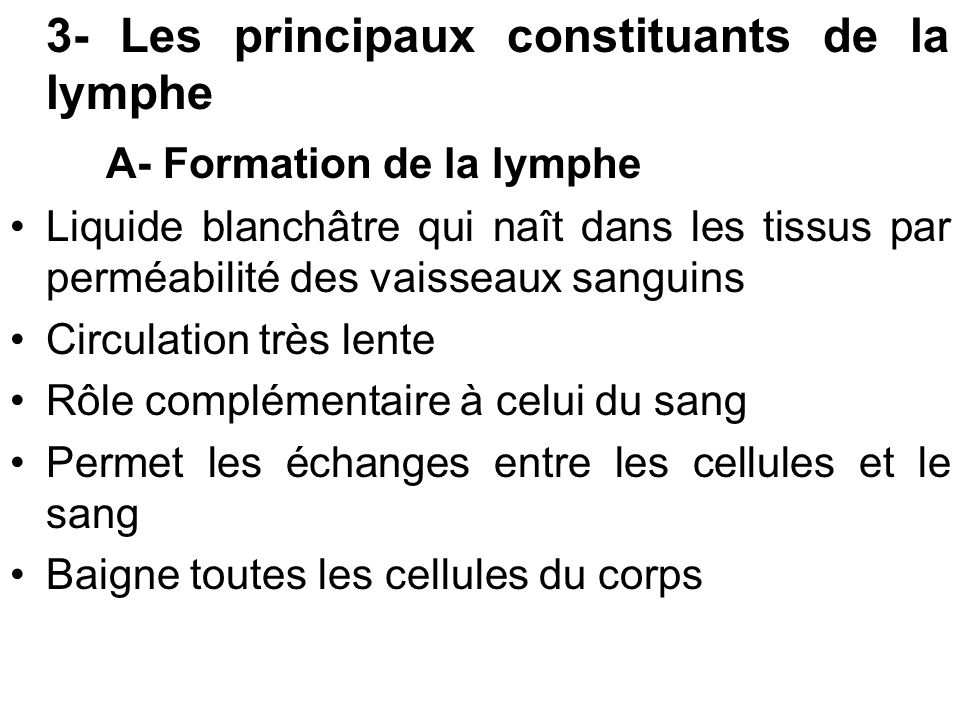 A- Formation de la lymphe