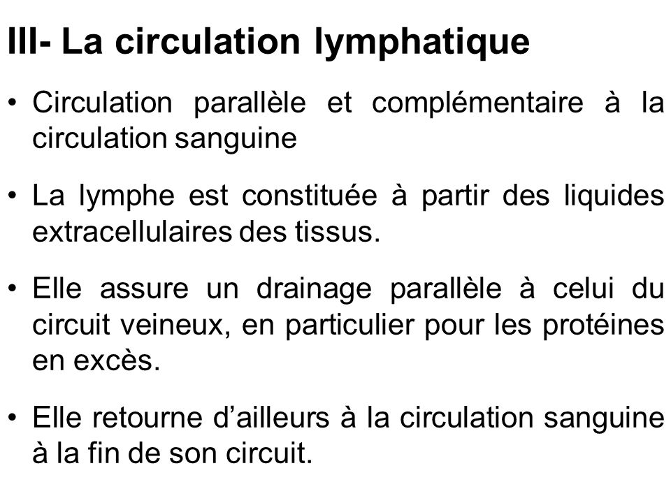 III- La circulation lymphatique