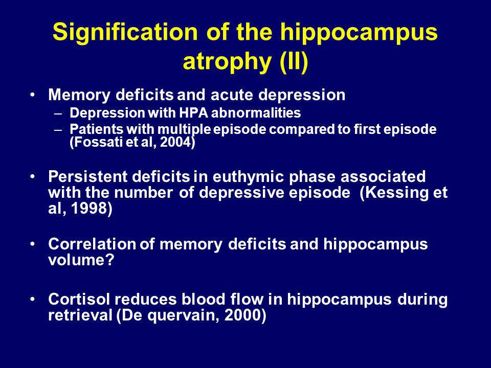 Signification of the hippocampus atrophy (II)