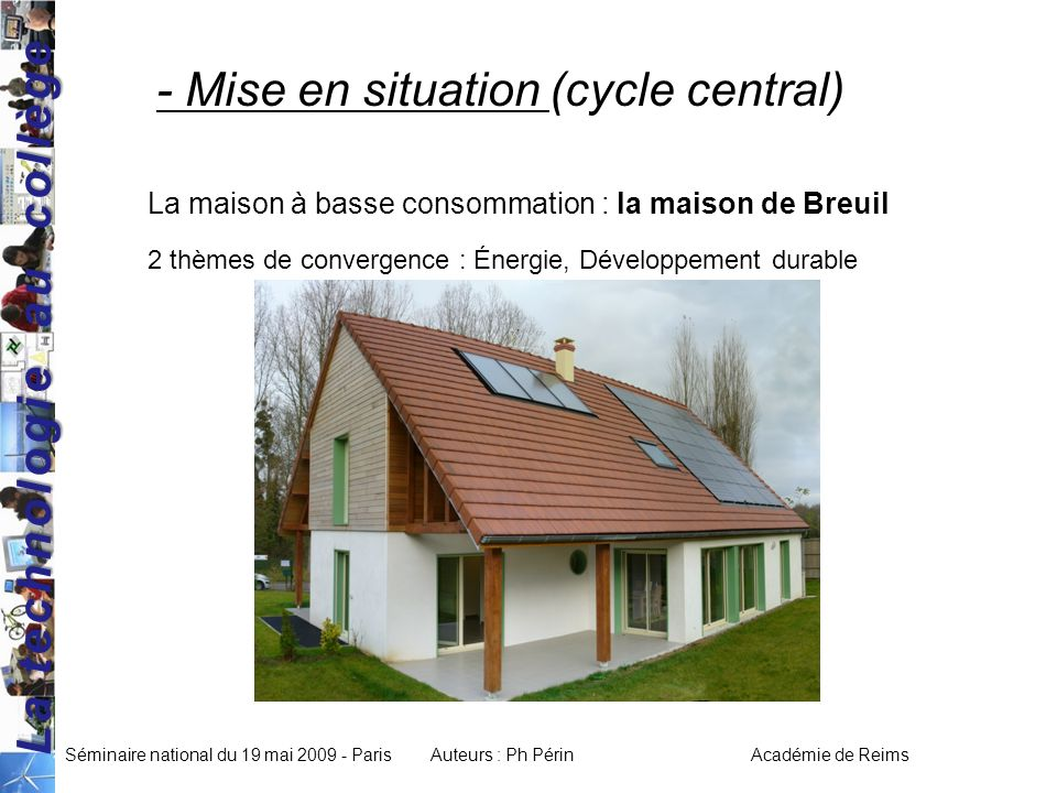 - Mise en situation (cycle central)