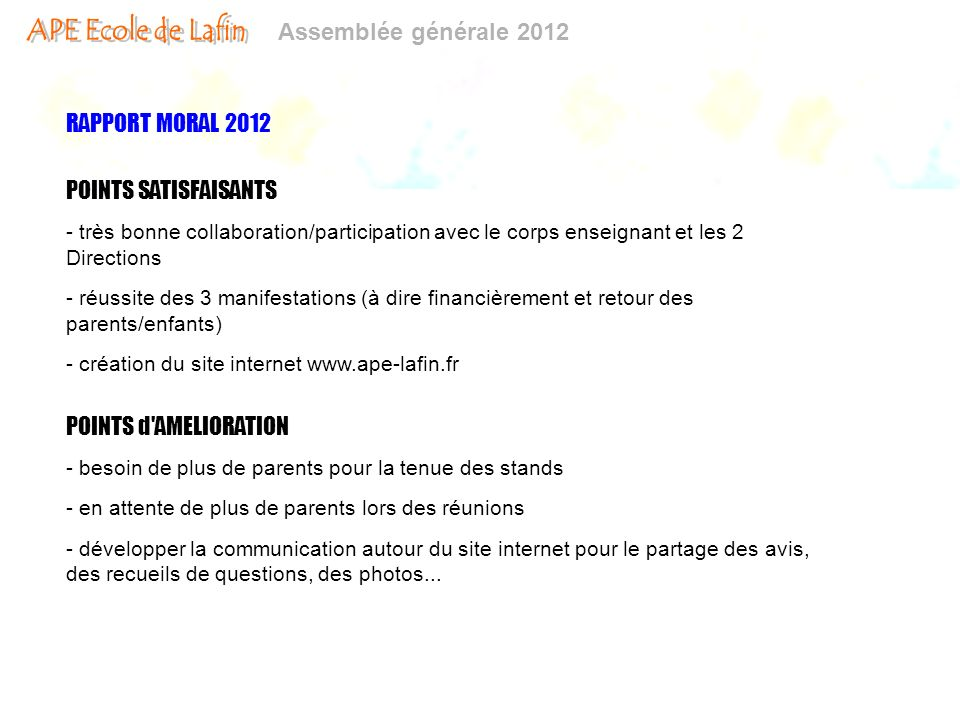 RAPPORT MORAL 2012 POINTS SATISFAISANTS POINTS d AMELIORATION