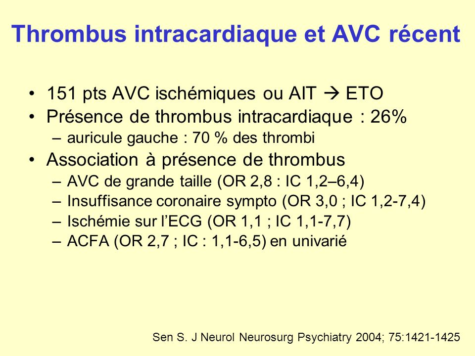 Thrombus intracardiaque et AVC récent