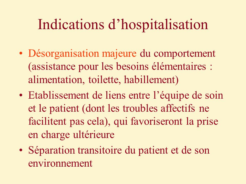 Indications d'hospitalisation