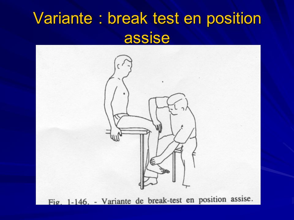 Variante : break test en position assise