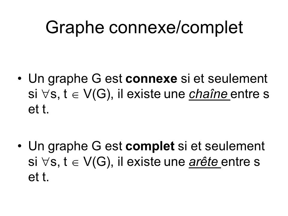 Graphe connexe/complet