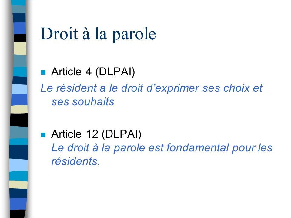 Droit à la parole Article 4 (DLPAI)
