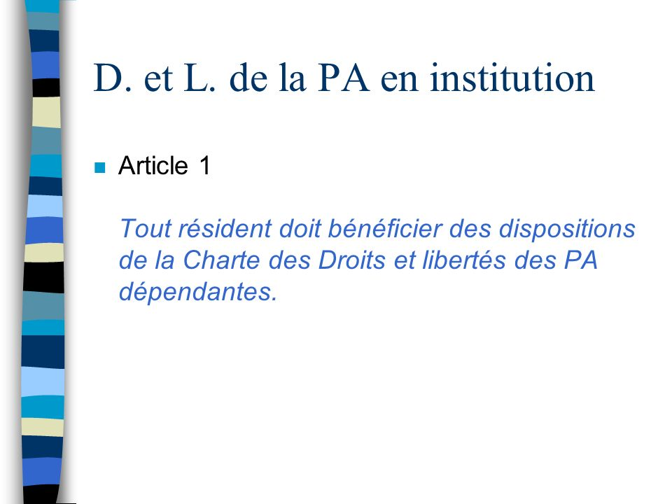 D. et L. de la PA en institution
