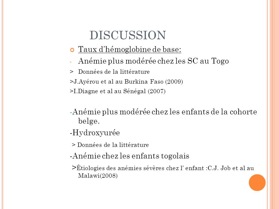 DISCUSSION Taux d'hémoglobine de base: