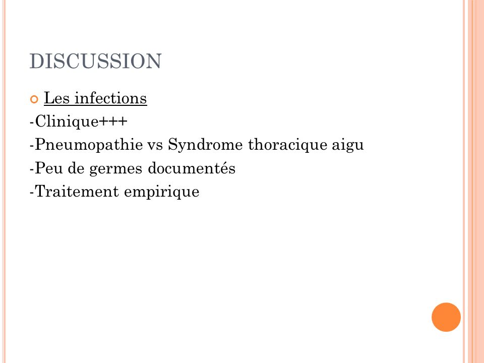 DISCUSSION Les infections -Clinique+++