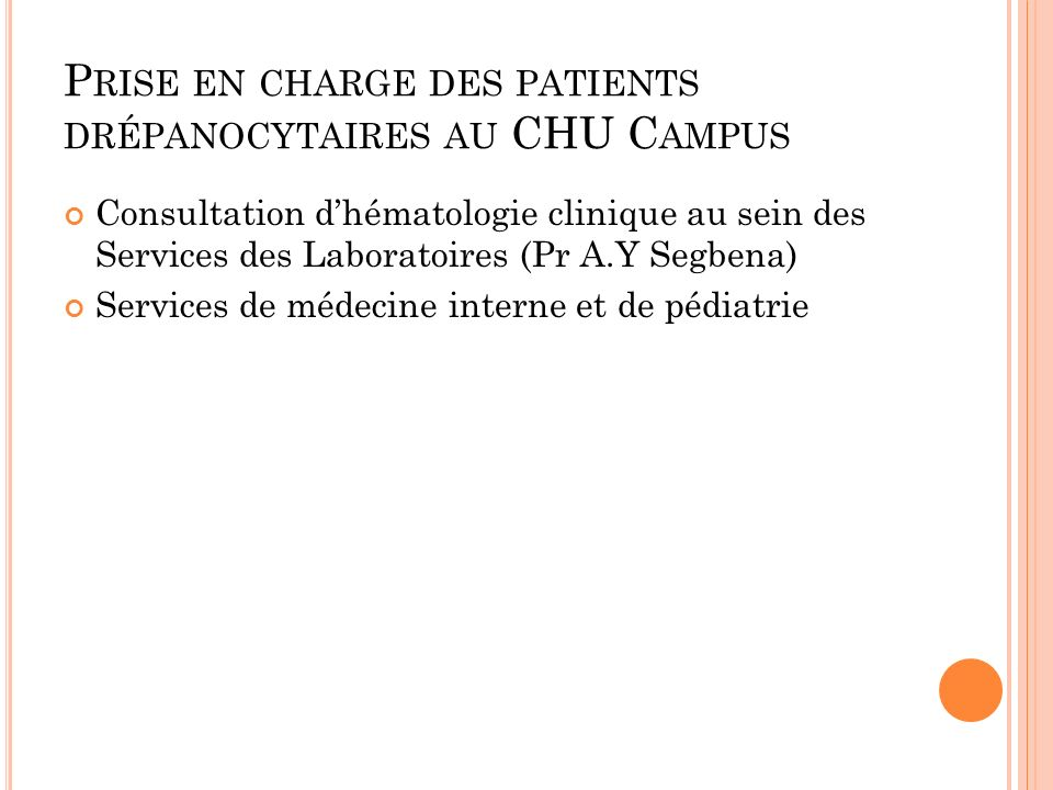 Prise en charge des patients drépanocytaires au CHU Campus
