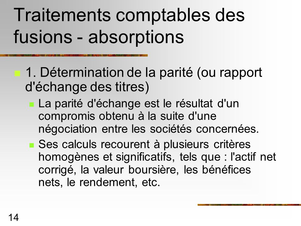 Traitements comptables des fusions - absorptions