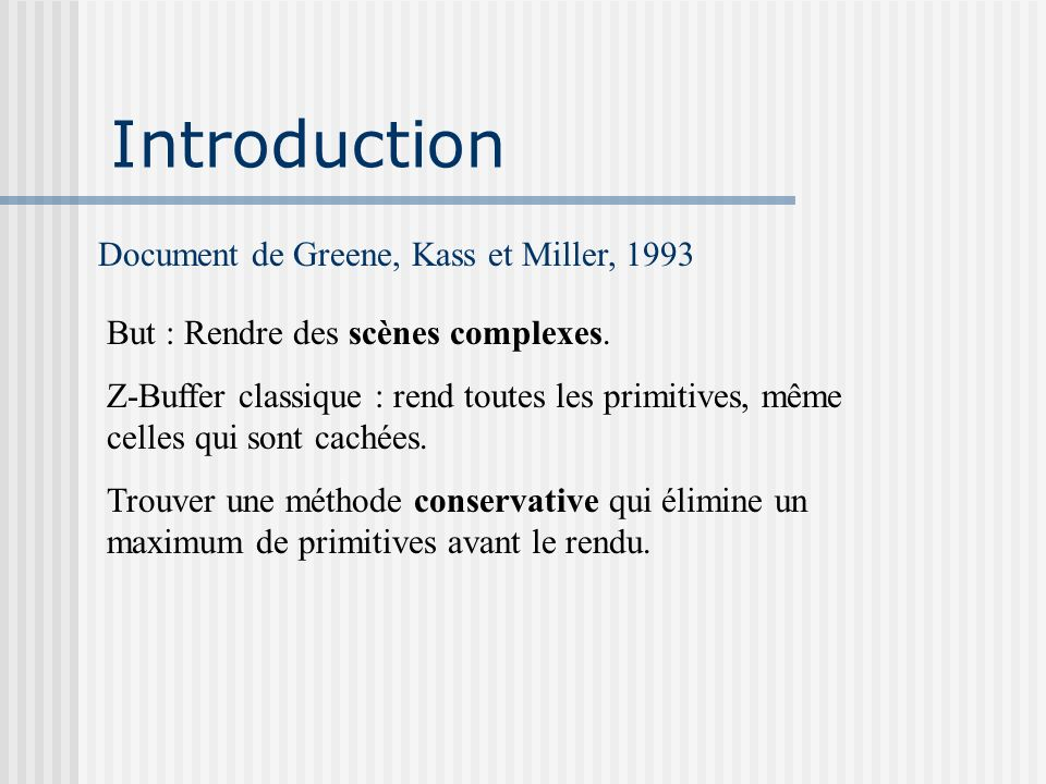 Introduction Document de Greene, Kass et Miller, 1993