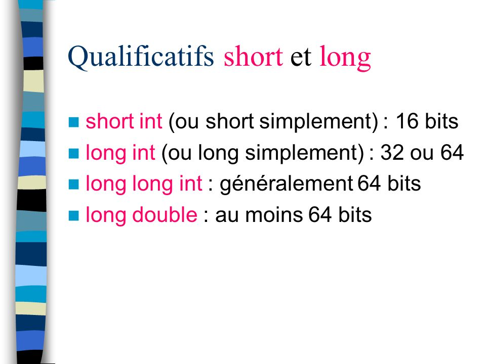 Qualificatifs short et long