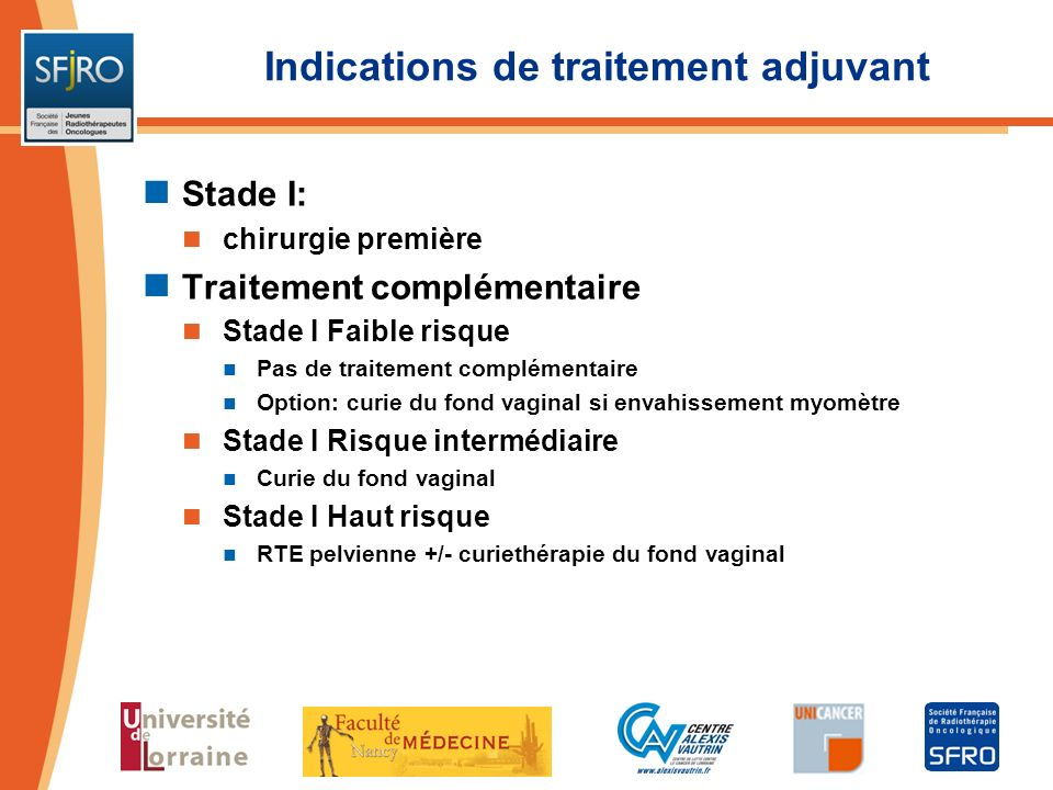Indications de traitement adjuvant
