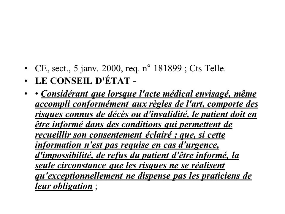CE, sect., 5 janv. 2000, req. n° ; Cts Telle.