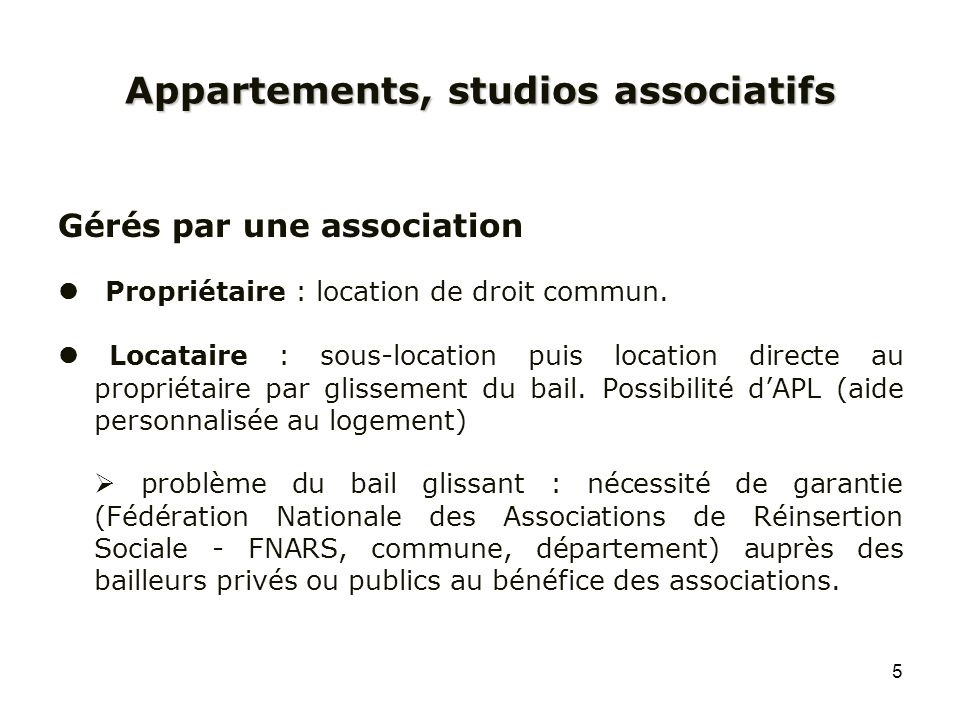 Appartements, studios associatifs