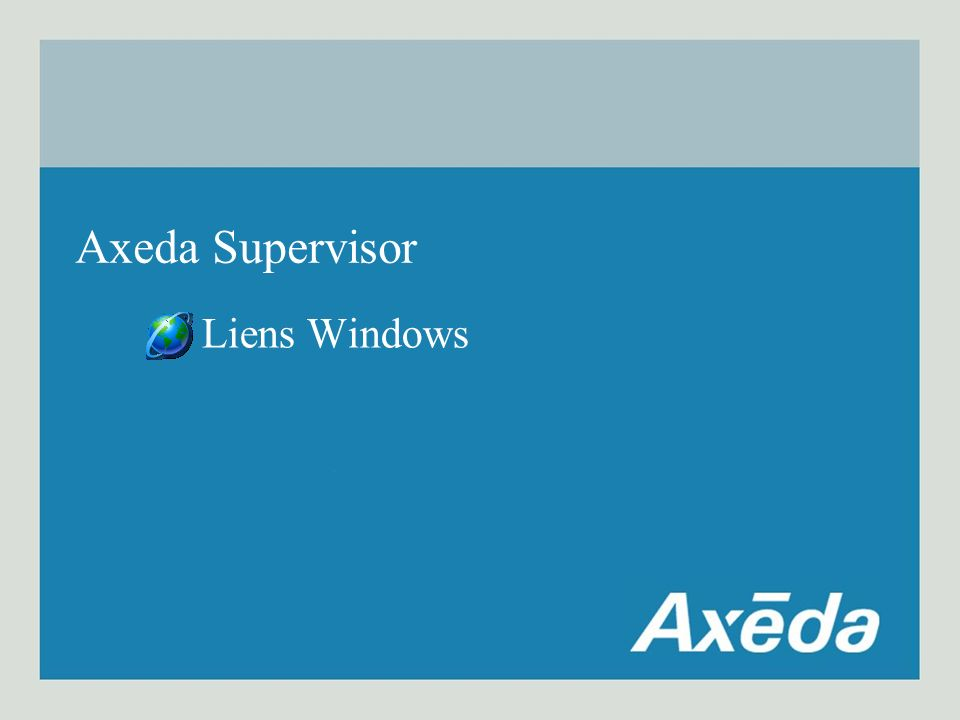 Axeda Supervisor Liens Windows